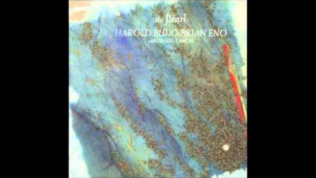 Harold Budd & Brian Eno - Dark-Eyed Sister